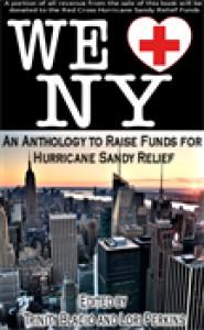 We Love NY: A Romance Anthology to Raise Funds for Hurricane Sandy Relief - Trinity Blacio,  Lori Perkins,  O.M. Grey,  Louisa Bacio,  Joy Daniels,  Teel James Glenn,  Nicky Penttila,  F.L. Bicknell,  Tony Wards,  Adam Carpenter,  Karen Taylor,  Latisha Beaty