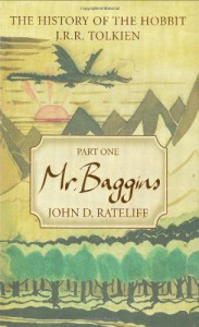 The History of the Hobbit, Part 1: Mr. Baggins - John D. Rateliff