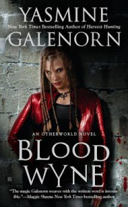 Blood Wyne (Otherworld / Sisters of the Moon #9) - Yasmine Galenorn