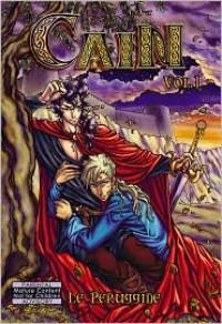 Cain: Volume 1 - Le Peruggine