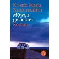 Möwengelächter - Kristín Marja Baldursdóttir
