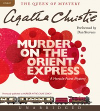 Murder on the Orient Express CD: Murder on the Orient Express CD - Dan Stevens, Agatha Christie