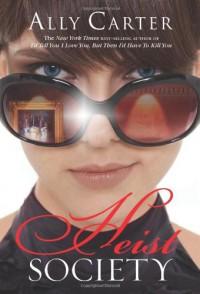 Heist Society - Ally Carter