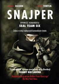 Snajper. Opowieść komandosa SEAL Team Six - Howard E. Wasdin, Stephen Templin