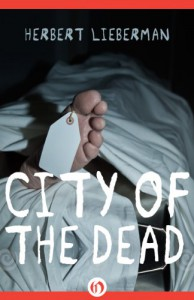 City of the Dead - Herbert Lieberman