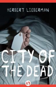 City of the Dead - Herbert Lieberman