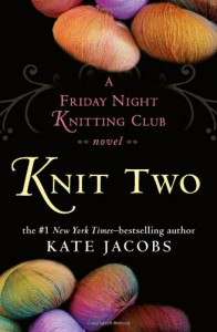 Knit Two - Kate Jacobs