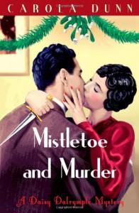 Mistletoe And Murder (Daisy Dalrymple, #11) - Carola Dunn