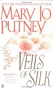 Veils of Silk - Mary Jo Putney