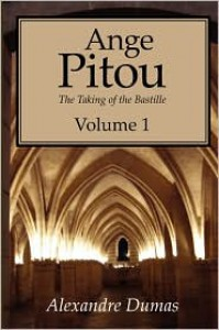 Ange Pitou, Volume 1 - Alexandre Dumas