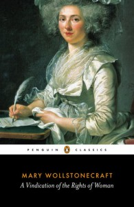 A Vindication of the Rights of Woman (Penguin Classics) - Mary Wollstonecraft