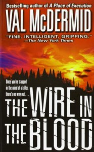 The Wire In The Blood  - Val McDermid