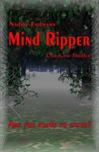 Mind Ripper: Cybergame-Thriller (FatefulFuture) - Nadine Erdmann