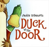 Duck at the Door - Jackie Urbanovic