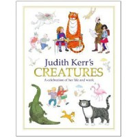 Judith Kerr's Creatures - Judith Kerr