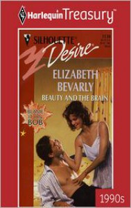 Beauty and the Brain - Elizabeth Bevarly