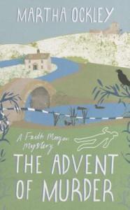 The Advent of Murder - Martha Ockley