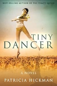 Tiny Dancer - Patricia Hickman