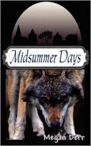Midsummer Days: Tales of Midsummer's Night - Megan Derr