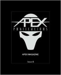 Apex Magazine - November 2009 - Apex Publications, Lavie Tidhar, Aliette de Bodard, Nir Yaniv, Alexsander Ziljak