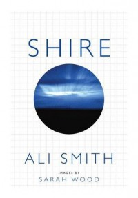 Shire - Sarah Wood, Ali Smith