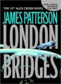 London Bridges - James Patterson