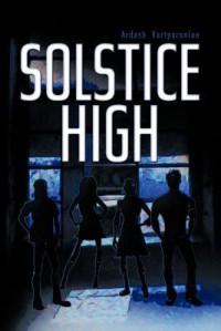Solstice High - Ardash Vartparonian