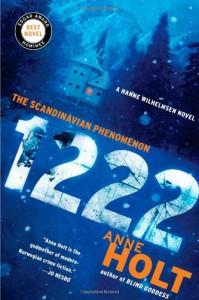 1222: A Hanne Wilhelmsen Novel - Anne Holt