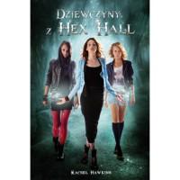 Dziewczyny z Hex Hall -