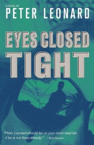 Eyes Closed Tight - Peter Leonard