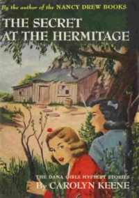 The Secret at the Hermitage - Mildred Benson, Carolyn Keene