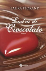 Ladra di cioccolato - Laura Florand