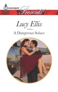 A Dangerous Solace - Lucy Ellis