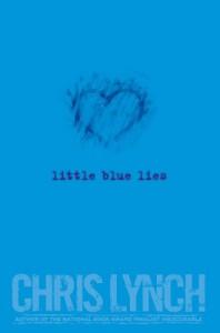 Little Blue Lies - Chris Lynch