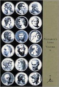 Lives of the Noble Grecians and Romans - Plutarch