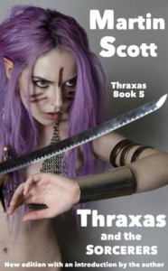 Thraxas and the Sorcerers - Martin Scott
