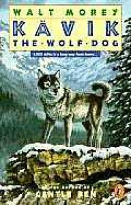 Kavik the Wolf Dog - Walt Morey, Peter Parnall