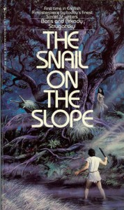 The Snail on the Slope - Arkady Strugatsky, Boris Strugatsky