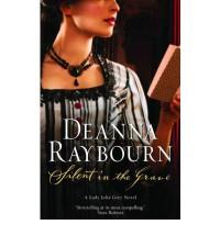 Silent in the Grave. Deanna Raybourn - Deanna Raybourn