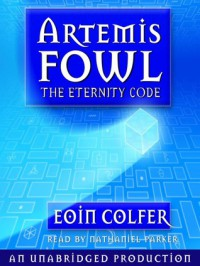 The Eternity Code  - Eoin Colfer, Nathaniel Parker
