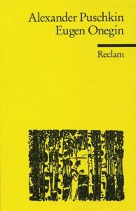 Eugen Onegin: Ein Roman in Versen. - Alexander Pushkin