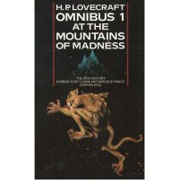 At the Mountains of Madness and Other Novels of Terror: At the Mountains of Madness and Other Novels of Terror No. 1 (H.P. Lovecraft Omnibus) (Paperback) - Common - By (author) H. P. Lovecraft