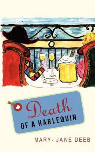 Death of a Harlequin - Mary-Jane Deeb