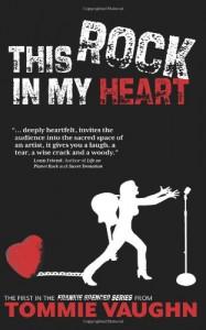 This Rock in My Heart - Tommie Vaughn