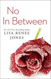 No in Between - Lisa Renee Jones