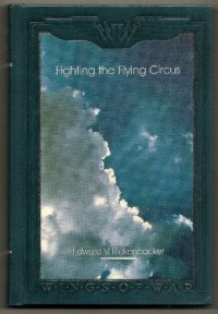 Fighting the Flying Circus (Wings of war) - Edward V. Rickenbacker