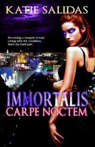 Immortalis Carpe Noctem - Katie Salidas