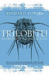 Trilobite!: Eyewitness to Evolution - Richard Fortey
