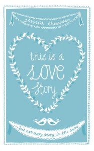 This Is a Love Story - Jessica Thompson