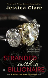 Stranded with a Billionaire (Billionaire Boys Club Novel) - Jessica Clare